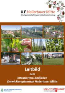 Leitbild zum integrierten ländlichen Entwicklungskonzept Halltertauer Mitte